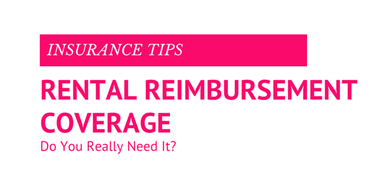 Rental Reimbursement Insurance