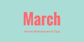 March Home Maintenance